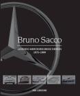 Bruno Sacco: Leading Mercedes-Benz Design 1975-1999 Cover Image