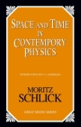 Space and Time in Contemporary Physics: An Introduction to the Theory of Relativity And Gravitation (Great Minds) Cover Image