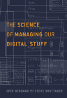 The Science of Managing Our Digital Stuff Cover Image