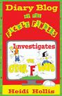 Diary Blog of the Fickle Finders: Investigates-The Other F Word Cover Image