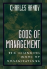 Gods of Management: The Changing Work of Organizations Cover Image
