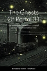 The Ghosts Of Portal 31: The Hauntings And Dark History Of Harlan County's Most Renowned Coal Mine Cover Image