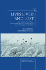 Lives Lived and Lost: East European History Before, During, and After World War II as Experienced by an Anthropologist and Her Mother (Holocaust: History and Literature) Cover Image