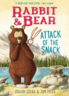 Rabbit & Bear: Attack of the Snack Cover Image