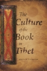 The Culture of the Book in Tibet Cover Image