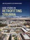 Case Studies in Retrofitting Suburbia: Urban Design Strategies for Urgent Challenges Cover Image