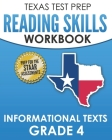 TEXAS TEST PREP Reading Skills Workbook Informational Texts Grade 4: Preparation for the STAAR Reading Assessments Cover Image