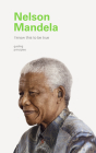 I Know This to Be True: Nelson Mandela Cover Image