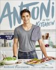 Antoni in the Kitchen Signed Edition Cover Image