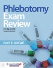 Phlebotomy Exam Review, Enhanced Edition Cover Image
