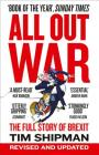 All Out War: The Full Story of How Brexit Sank Britain's Political Class Cover Image