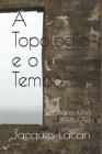 A Topologia e o Tempo: Seminário XXVI (1978/79) Cover Image