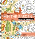 Color & Frame - In the Garden (Adult Coloring Book) Cover Image