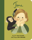 Jane Goodall: My First Jane Goodall (Little People, BIG DREAMS #19) Cover Image