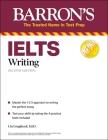 Ielts Writing (Barron's Test Prep) Cover Image