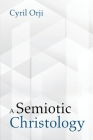A Semiotic Christology Cover Image