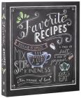 Deluxe Recipe Binder - Favorite Recipes (Chalkboard) Cover Image