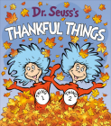 Dr. Seuss's Thankful Things (Dr. Seuss's Things Board Books) Cover Image