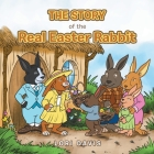 The Story of the Real Easter Rabbit Cover Image