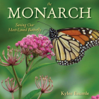 The Monarch: Saving Our Most-Loved Butterfly Cover Image