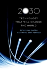 2030: Technology That Will Change the World Cover Image