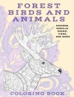 Forest Birds and Animals - Coloring Book - Echidna, Gorilla, Gecko, Tiger, and more Cover Image