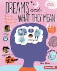 Dreams and What They Mean: Facts, Trivia, and Quizzes (Mind Games) Cover Image