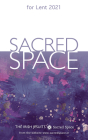 Sacred Space for Lent 2021 Cover Image