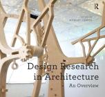 Design Research in Architecture: An Overview Cover Image