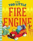 The Too Little Fire Engine (G&D Vintage) Cover Image