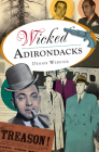 Wicked Adirondacks Cover Image