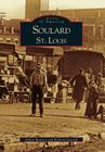 Soulard St. Louis (Images of America (Arcadia Publishing)) Cover Image
