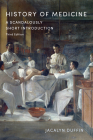 History of Medicine: A Scandalously Short Introduction, Third Edition Cover Image