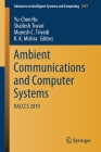 Ambient Communications and Computer Systems: Racccs 2019 (Advances in Intelligent Systems and Computing #1097) Cover Image