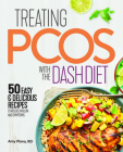 Treating Pcos with the Dash Diet: Empower the Warrior from Within Cover Image