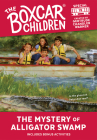 The Mystery at Alligator Swamp (The Boxcar Children Mystery & Activities Specials #19) Cover Image