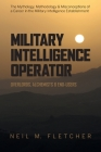 Military Intelligence Operator: Overlords, Alchemists & End-Users Cover Image