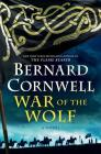 War of the Wolf: A Novel (Saxon Tales #11) Cover Image
