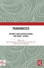 Tranimacies: Intimate Links Between Animal and Trans* Studies Cover Image