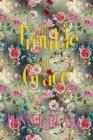 The Trouble With Grace: Celeste Moravia Agathe Alain Cover Image