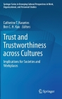 Trust and Trustworthiness Across Cultures: Implications for Societies and Workplaces Cover Image
