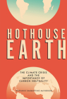 Hothouse Earth: The Climate Crisis and the Importance of Carbon Neutrality Cover Image