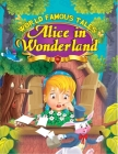 Alice in Wonderland (World Famous Tales) Cover Image
