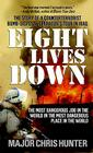 Eight Lives Down: The Story of a Counterterrorist Bomb-Disposal Operator's Tour in Iraq Cover Image