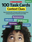 100 Task Cards: Context Clues: Reproducible Mini-Passages With Key Questions to Boost Reading Comprehension Skills Cover Image