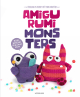 Amigurumi Monsters: Revealing 15 Scarily Cute Yarn Monsters Cover Image