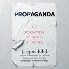 Propaganda: The Formation of Men's Attitudes Cover Image
