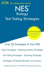 NES Biology - Test Taking Strategies: NES 305 Exam - Free Online Tutoring - New 2020 Edition - The latest strategies to pass your exam. Cover Image