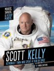 Scott Kelly: Astronaut Twin Who Spent a Year in Space Cover Image