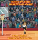 Penny D's First Basketball Game Cover Image